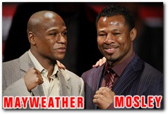 Shane Mosley vs Floyd Mayweather Boxing Fight May 1, 2010 - WHO R U PICKING?