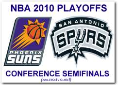 NBA 2010 Playoffs 2nd Round: Phoenix Suns vs San Antonio Spurs