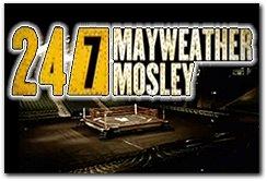 HBO 24/7 Floyd Mayweather vs Shane Mosley