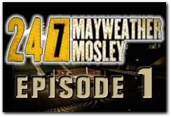 Mayweather-Mosley HBO 24/7 Episode 1