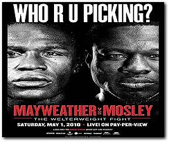 Mayweather-Mosley Boxing Fight Who R U Picking May 1, 2010